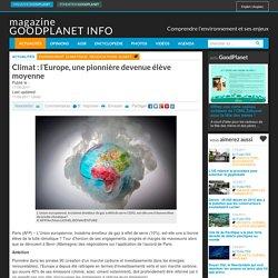 Climat : l'Europe, une pionnière devenue élève moyenne