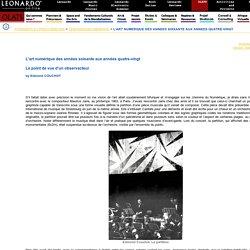 olats.org - Pionniers & Précurseurs - L'ART NUMERIQUE DES ANNEES SOIXANTE AUX ANNEES QUATRE-VINGT