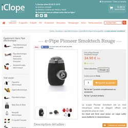 e-Pipe Pioneer Smoktech Rouge