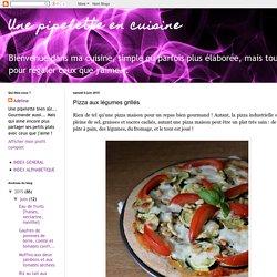 Une pipelette en cuisine: Pizza aux légumes grillés