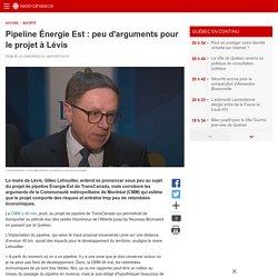 Pipeline Énergie Est: peu d'arguments pour le projet à Lévis