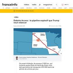 Dakota Access: le pipeline explosif que Trump veut relancer