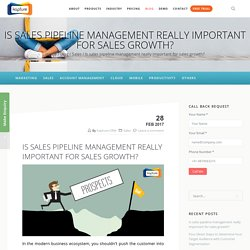Is sales pipeline management really important for sales growth?