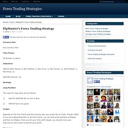 PipMaster's Forex Trading Strategy