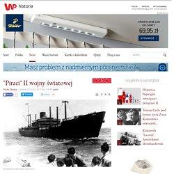 """""""Piraci"""" II wojny światowej"""