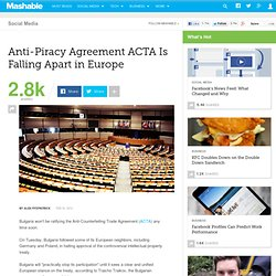 Anti-Piracy Agreement ACTA Is Falling Apart in Europe