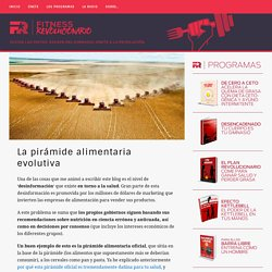 La pirámide alimentaria evolutiva