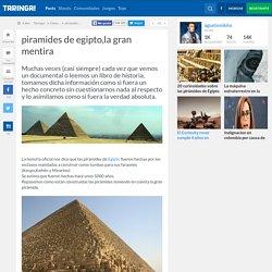 piramides de egipto,la gran mentira