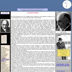 Luigi Pirandello - Il fu Mattia Pascal -riassunto e commento
