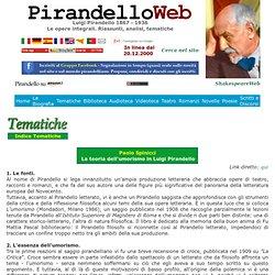 Luigi Pirandello - Tematiche - Paolo Spinicci - La teoria dell'umorismo in Luigi Pirandello
