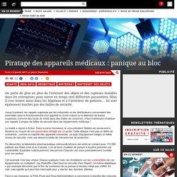 Piratage des appareils médicaux : panique au bloc