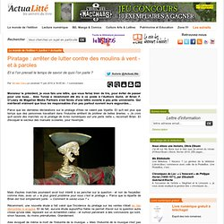 Piratage : arrêter de lutter contre des moulins à vent - et à pa
