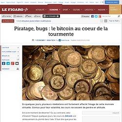 Piratage, bugs : le bitcoin au coeur de la tourmente