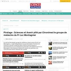 Piratage : Sciences et Avenir pillé par Chronimed le groupe de médecins du Pr Luc Montagnier