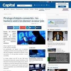 Piratage d'objets connectés : les hackers vont s'en donner à coeur joie