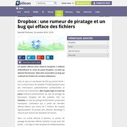 Dropbox : rumeur de piratage et bug effaceur de fichiers