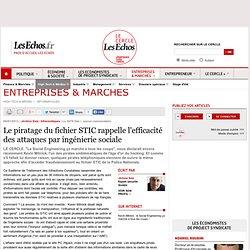 Le piratage du fichier STIC rappelle l'efficacité des attaques par ingénierie sociale
