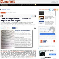 L'anti-piratage Frédéric Lefebvre en flagrant délit de plagiat