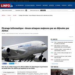 Piratage informatique: douze attaques majeures par an déjouées par Airbus - LINFO.re - France, Société