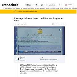 Piratage informatique : un fléau qui frappe les PME