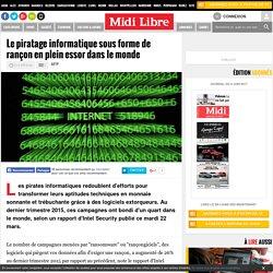 Le piratage informatique sous forme de rançon en plein essor dans le monde