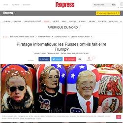 Piratage informatique: les Russes ont-ils fait élire Trump?