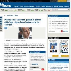 Hadopi : le secrétaire général a répondu aux questions des internautes de latribune.fr