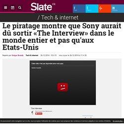 Le piratage montre que Sony aurait dû sortir «The Interview» dans le monde entier et pas qu'aux Etats-Unis