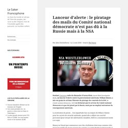 Lanceur d'alerte: le piratage des mails du Comité national démocrate n'est pas dû à la Russie mais à la NSA