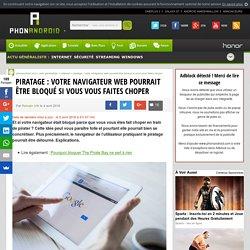 Piratage : votre navigateur web pourrait être bloqué si vous vous faites choper