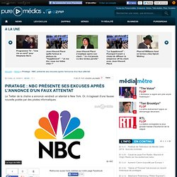 Piratage : NBC présente ses excuses après l'annonce d'un faux attentat