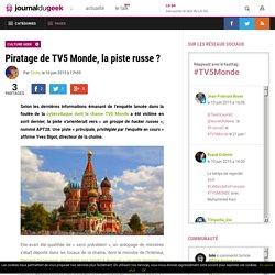Piratage de TV5 Monde, la piste russe ?