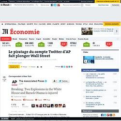 Le piratage du compte Twitter d'AP fait plonger Wall Street
