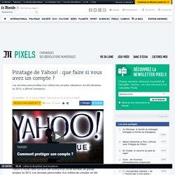 Piratage de Yahoo!: que faire si vous avez un compte?
