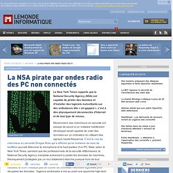 La NSA pirate par ondes radio des PC non connectés