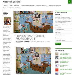 Pirate Ship and Other Pirate Displays » Classroom Displays