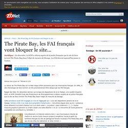 The Pirate Bay, les FAI français vont bloquer le site...