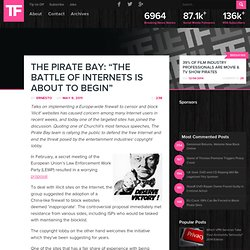 "The Pirate Bay: ""The Battle of Internets is About to Begin"""