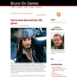 How to pirate Microsoft Xbox 360 games — Bruce On Games