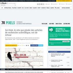Sci-Hub, le Pirate Bay de la recherche scientifique, est de retour