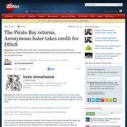 The Pirate Bay returns, Anonymous hater takes credit for DDoS