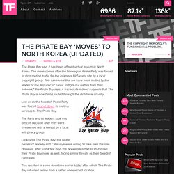The Pirate Bay 'Moves' to North Korea (Updated)