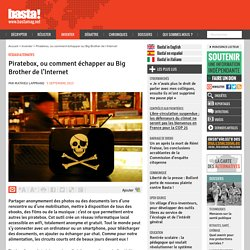 Piratebox, ou comment échapper au Big Brother de l'Internet - Réseaux alternatifs
