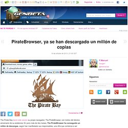 PirateBrowser, ya se han descargado un millón de copias