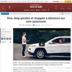 Une Jeep piratée et stoppée à distance sur une autoroute