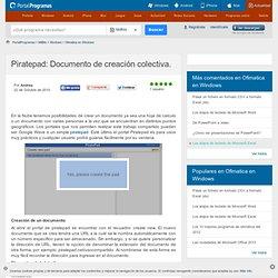 Piratepad: Documento de creación colectiva.