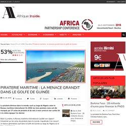 Piraterie maritime : la menace grandit dans le golfe de Guinée