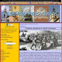 Piraterie sarrazine et rachat d'esclaves - Passion Provence
