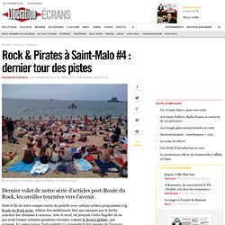 Rock & Pirates à Saint-Malo #4 : dernier tour des pistes