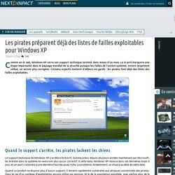 Les pirates préparent déjà des listes de failles exploitables pour Windows XP